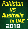 Australia vs Pakistan in UAE, 2019