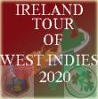 Ireland tour of West Indies 2020